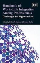 Handbook of Work-Life Integration Among Professionals