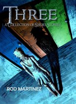 Three: Short Story Collection