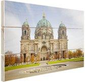 Dom van berlijn bij dag Hout 80x60 cm - Foto print op Hout (Wanddecoratie)