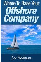 Where to Base Your Offshore Company