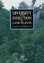 Diversity and Evolution of Land Plants
