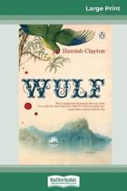 Wulf (16Pt Large Print Edition)