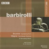 Bruckner: Symphony No. 3; Wagner: Tannhauser Overture & Venusberg Music