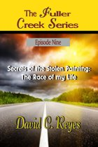 The Fuller Creek Series; Secrets of the Stolen Painting