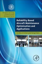Reliability Based Airframe Maintenance Optimization and Applications