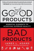Good Products, Bad Products