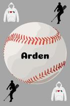 Arden: Baseball Sports Personalized Journal to write in, Game Experiences for Men Women Boys and Girls for gifts holidays