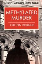 Methylated Murder