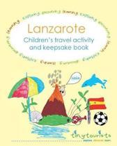 Lanzarote! Children's Travel Activity and Keepsake Book