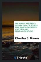 The King's Praises