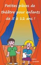 Petites pièces de théâtre pour enfants de 5 à 12 ans !