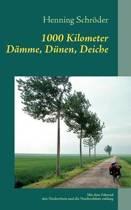 1000 Kilometer Damme, Dunen, Deiche