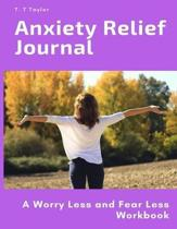 Anxiety Relief Journal
