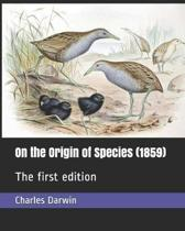 On the Origin of Species (1859): The first edition