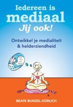 Iedereen Is Mediaal, Jij Ook!