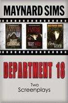 Department 18 - Two Screenplays