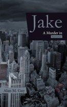 Jake (A Murder in Manhattan)