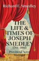 The Life and Times of Joseph Smedley