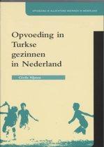 Opvoeding in Turkse gezinnen in Nederland