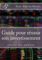 Guide Pour R ussir Son Investissement