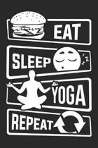 Eat Sleep Yoga Repeat: Blank Sketch Paper Notebook with frame for People who like Humor Sarcasm