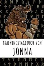 Trainingstagebuch von Jonna: Personalisierter Tagesplaner f�r dein Fitness- und Krafttraining im Fitnessstudio oder Zuhause