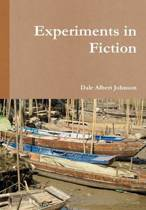 Experiments in Fiction