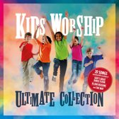 Kids Worship - Ultimate Collection