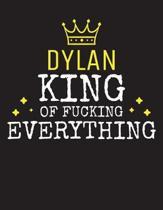 DYLAN - King Of Fucking Everything