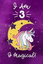 I am 3 & Magical!