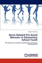 Norm Related Pro-Social Behavior in Elementary School Youth