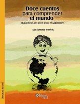 Doce cuentos para comprender el mundo (para niños de doce años en adelante)