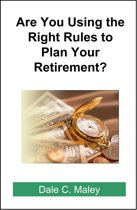 Are You Using the Right Rules to Plan Your Retirement?