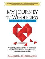 My Journey to Wholeness Interactive Workbook and Journal