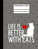 Life Is Better with Cats Composition Notebook - 5x5 Quad Ruled