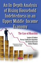 In-Depth Analysis of Rising Household Indebtedness in an Upper Middle-Income Economy