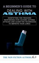 A Beginner's Guide to Dealing With Asthma