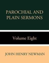 Parochial and Plain Sermons Volume Two