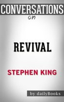 Revival: A Novel by Stephen King   Conversation Starters
