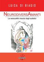 NeurodiversAmanti. La sessualità vissuta dagli autistici