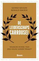 Boek cover De leiderschapscarrousel van Sjoerd Keulen (Paperback)