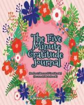 The Five Minute Gratitude Journal