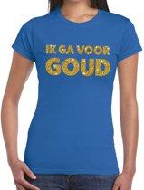 Ik ga voor goud glitter tekst t-shirt blauw dames - dames shirt Ik ga voor goud L