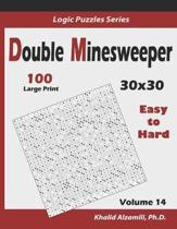 Double Minesweeper: 100 Easy to Hard (30x30)