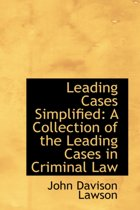 Leading Cases Simplified