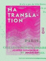 Ma translation - Ou la Force, Sainte-Pélagie et Poissy