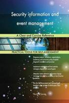 Security Information and Event Management a Clear and Concise Reference