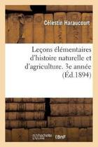 Le ons l mentaires d'Histoire Naturelle Et d'Agriculture l'Usage Des coles Primaires Sup rieures