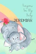 Prayers for My Baby Jeremiah