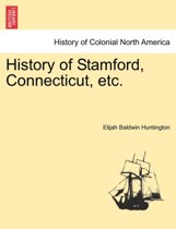 History of Stamford, Connecticut, Etc.